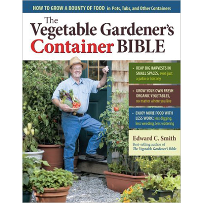 Edward Smith – The Vegetable Gardener's Container Bible