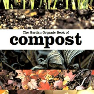 Garden Organic Book of Compost