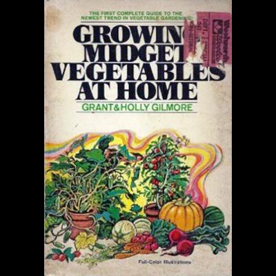 Growing midget vegetables at home