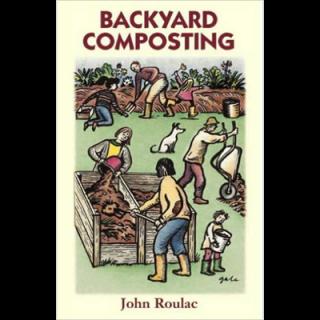 John Roulac Backyard Composting