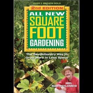 Mel Bartholomew – All New Square Foot Gardening