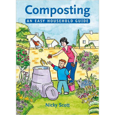 Nicky Scott – Composting, An Easy Household Guide