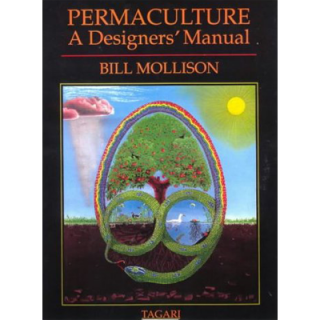Permaculture: A Designers Manual